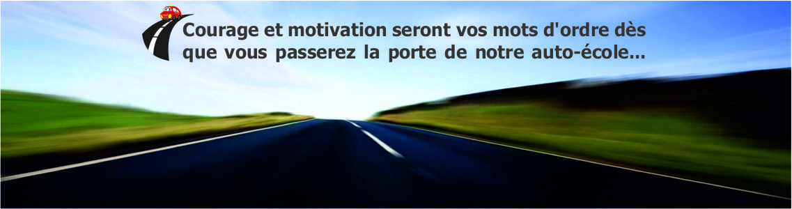 Courage et Motivation